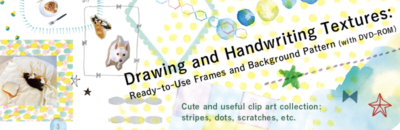 Drawing and Handwriting Textures; Ready-to-Use Frames and Background Patterns (with DVD-ROM)