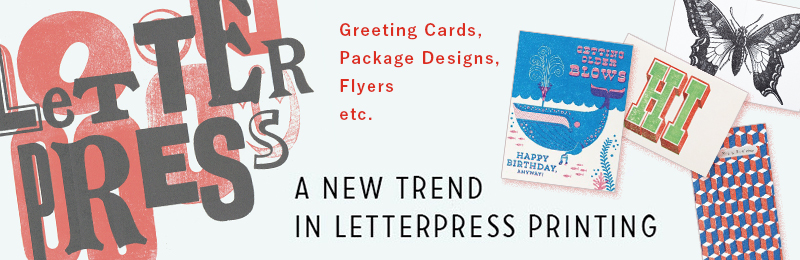 A New Trend in Letterpress Printing