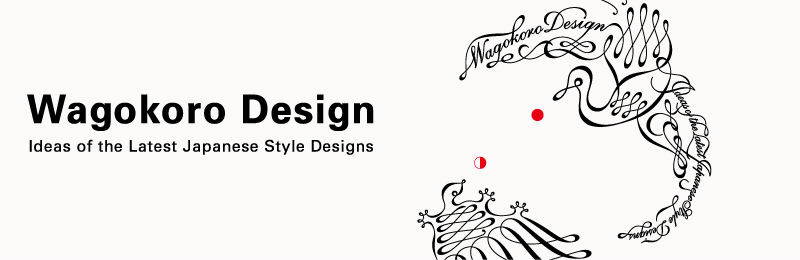 Wagokoro Design: Ideas of the Latest Japanese Style Designs