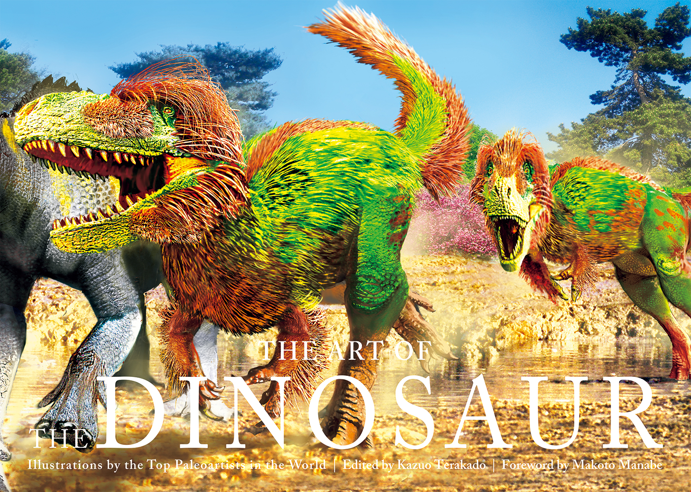The Art of the Dinosaur : Illustrations by the Top Paleoartists in the World