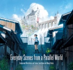 Everyday Scenes from a Parallel World: Background Illustrations and Scenes from Anime and Manga Works