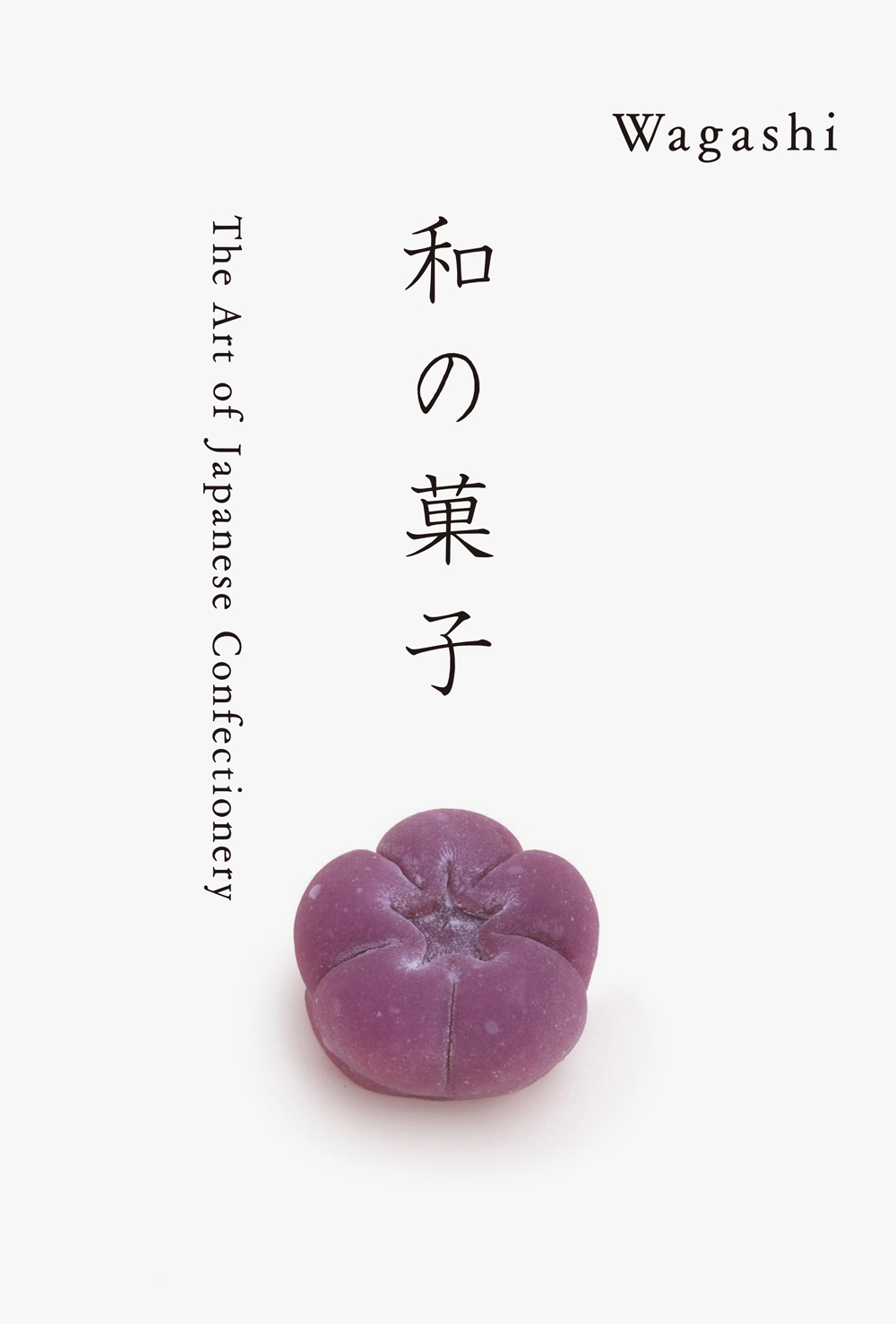 WAGASHI : The Art of Japanese Confectionery