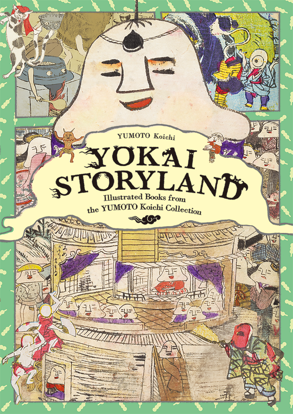 Yokai Storyland: Illustrated Books from the YUMOTO Koichi Collection
