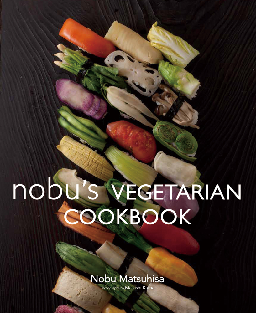 Nobu's Vegetarian Cookbook