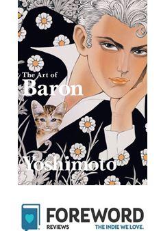 Conguratulation to  The Art of Baron Yoshimoto,  a 2019 INDIES Awards Finalist.