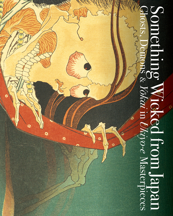 "– eBook Edition – ""Something Wicked from Japan: Ghosts, Demons & Yokai in Ukiyo-e Masterpieces"""