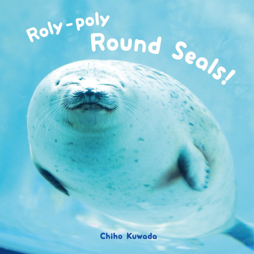 """-English Edition-<br/>""""Roly-poly Round Seals!"""" is now available!"""
